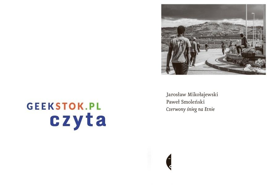 Jarosław Mikołajewski, Paweł Smoleński – Czerwony śnieg na Etnie