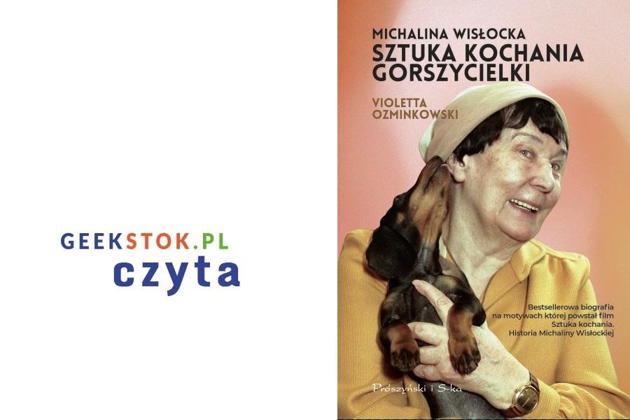 Violetta Ozminkowski – Michalina Wisłocka. Sztuka kochania gorszycielki